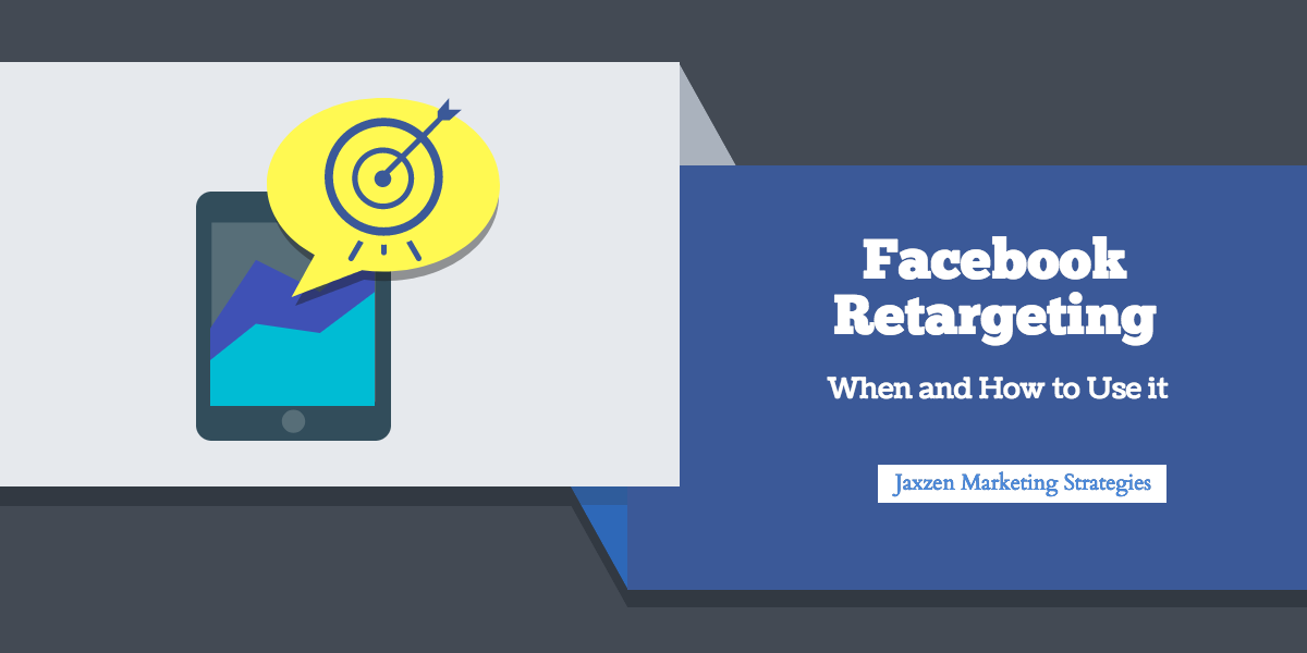 Facebook Retargeting- When and How to use it.png
