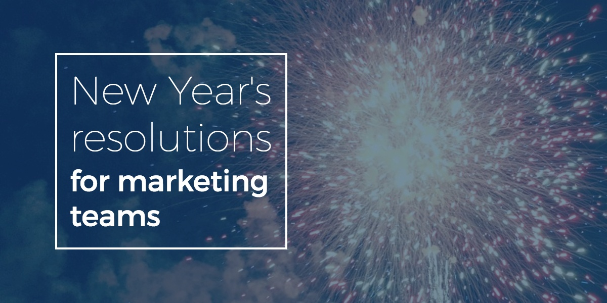 new-years-resolution-for-marketing-teams.jpg